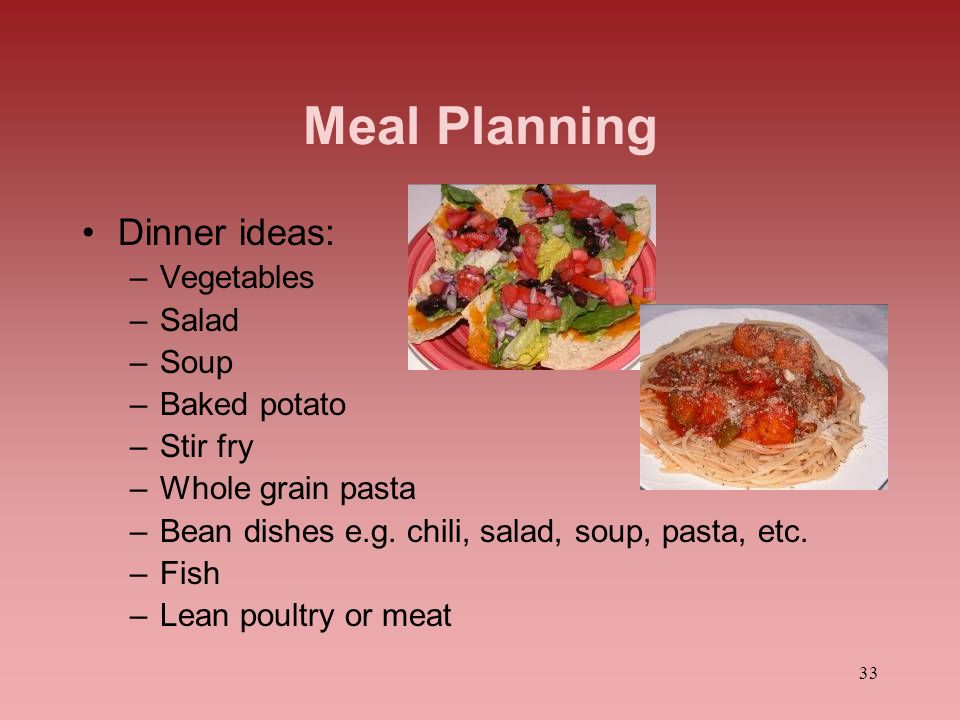 Meal Planning Dinner ideas: Vegetables Salad Soup Baked potato