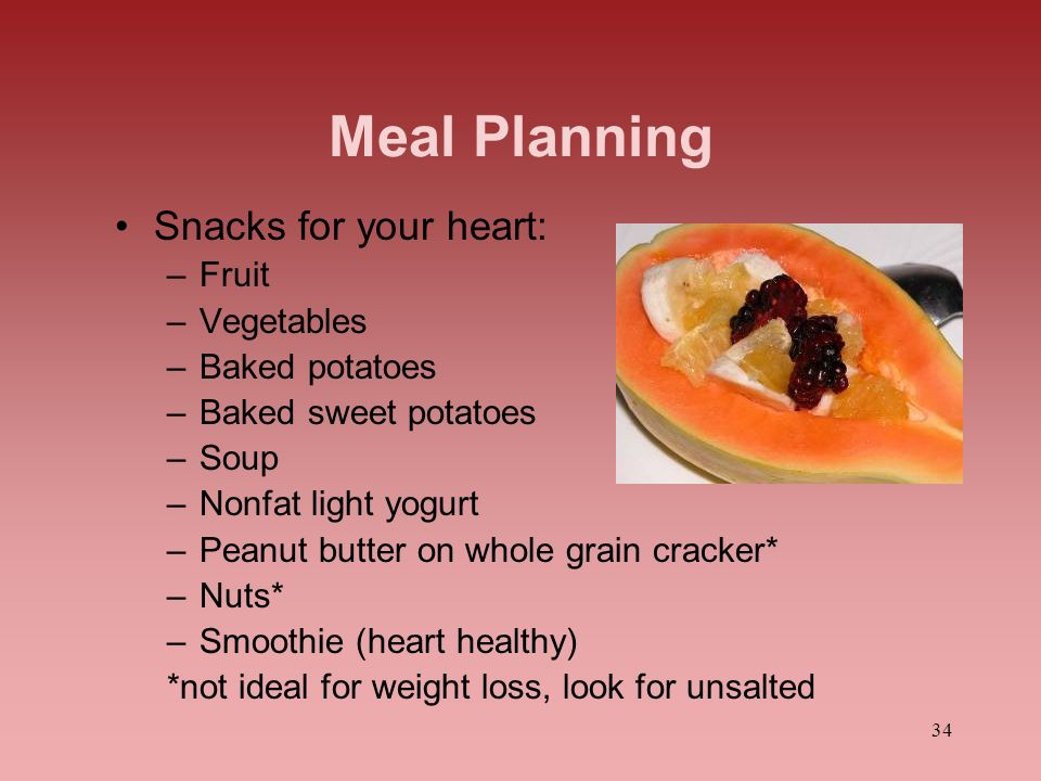 Meal Planning Snacks for your heart: Fruit Vegetables Baked potatoes