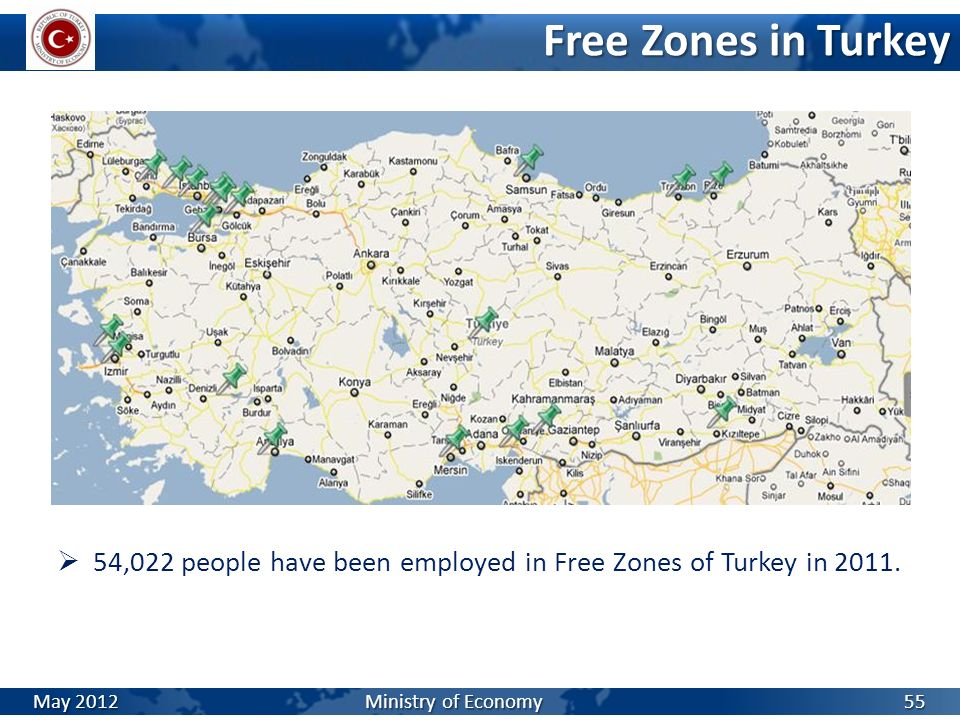 Free Zones in Turkey 54,022 people have been employed in Free Zones of Turkey in 2011.