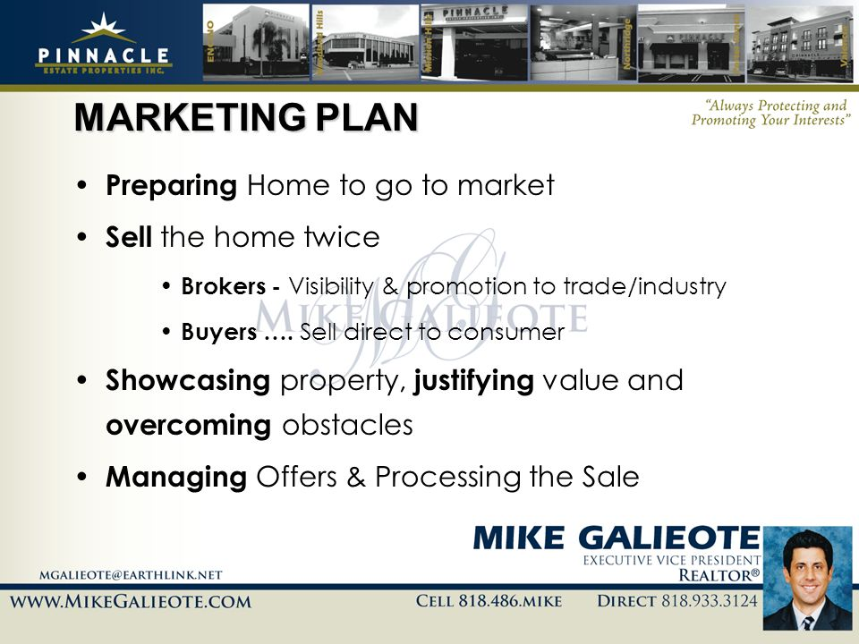 MARKETING PLAN Preparing Home to go to market Sell the home twice