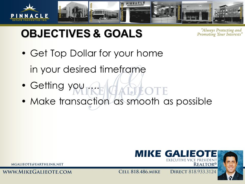 OBJECTIVES & GOALS Get Top Dollar for your home
