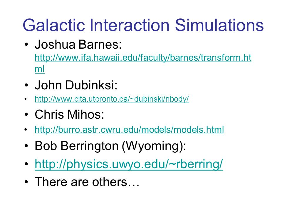 Galactic Interaction Simulations