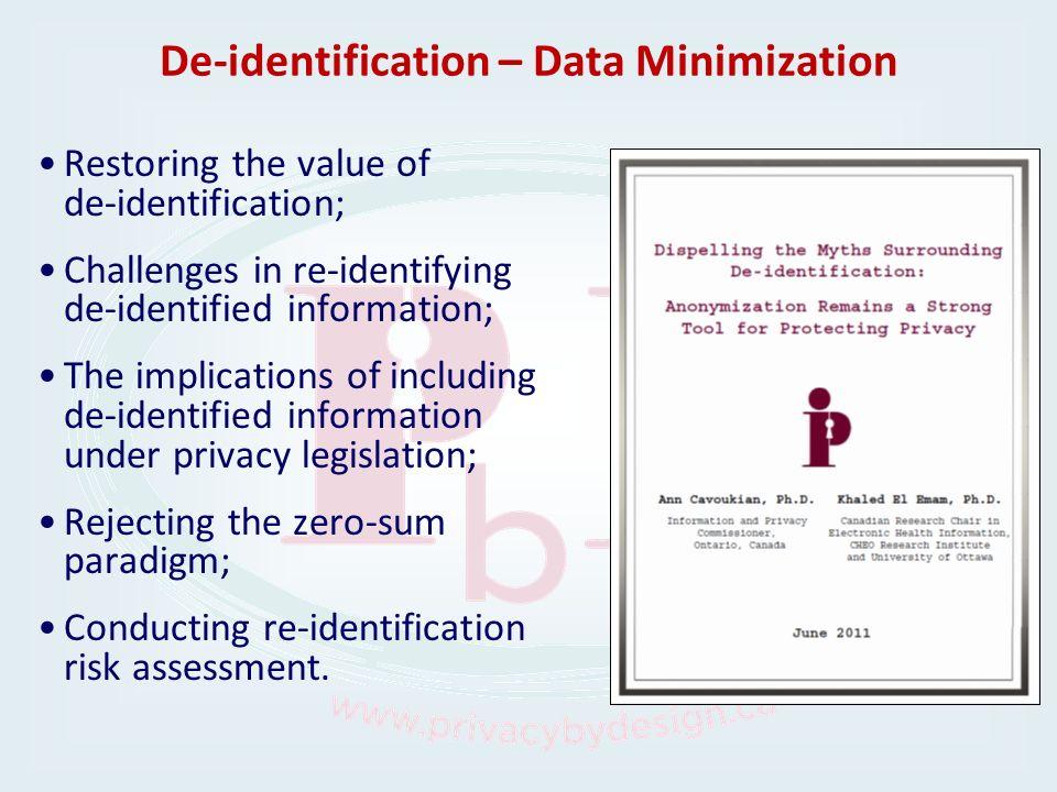De-identification – Data Minimization