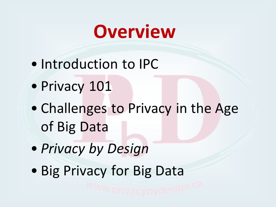 Overview Introduction to IPC Privacy 101