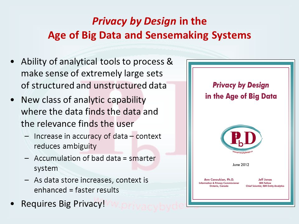 Privacy by Design in the Age of Big Data and Sensemaking Systems