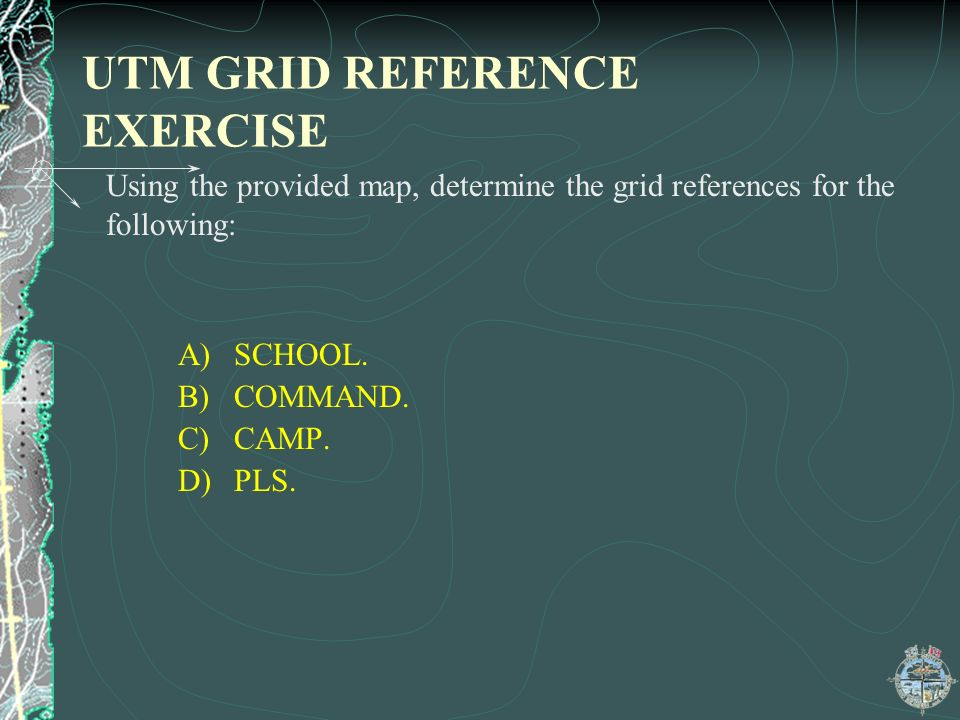 UTM GRID REFERENCE EXERCISE