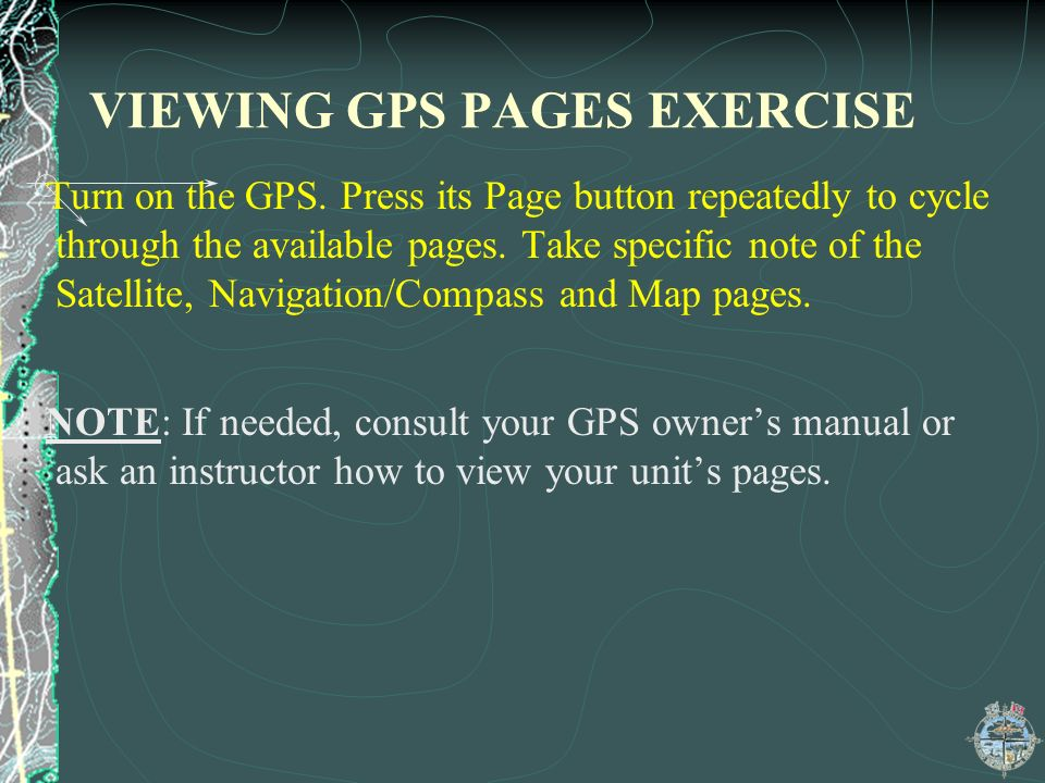 VIEWING GPS PAGES EXERCISE
