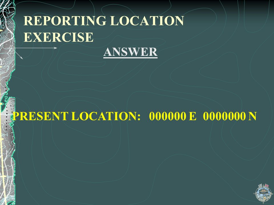 REPORTING LOCATION EXERCISE