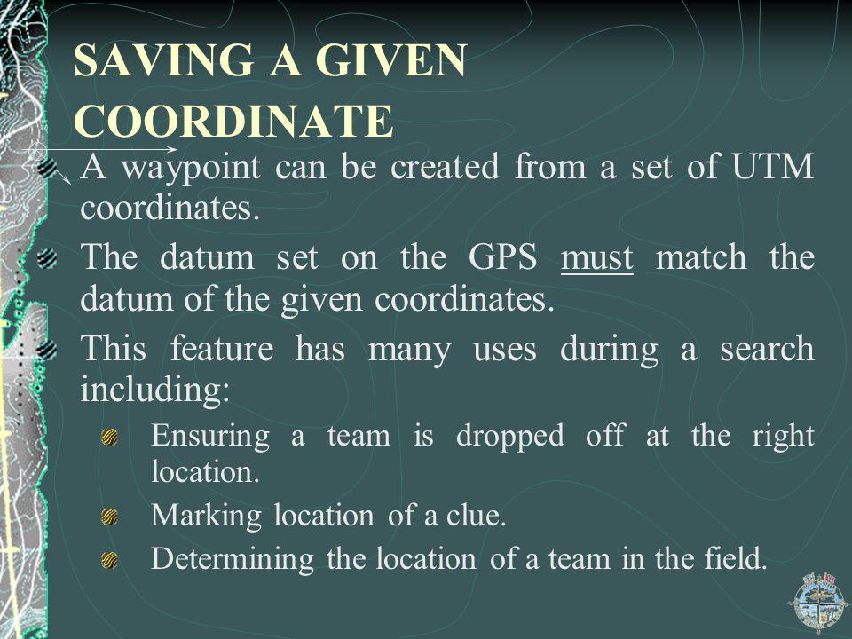 SAVING A GIVEN COORDINATE