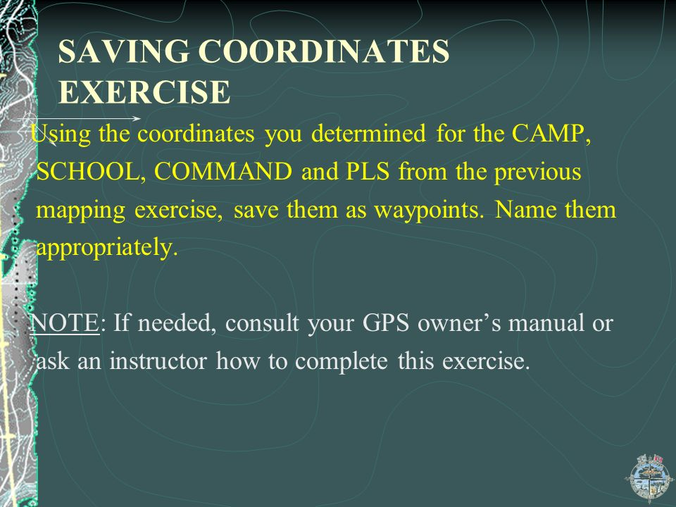 SAVING COORDINATES EXERCISE
