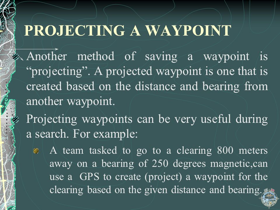 PROJECTING A WAYPOINT