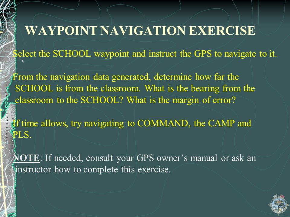 WAYPOINT NAVIGATION EXERCISE