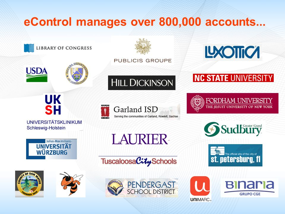 eControl manages over 800,000 accounts...