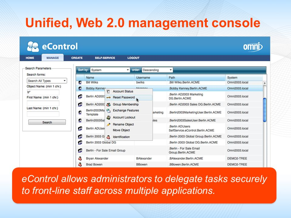 Unified, Web 2.0 management console