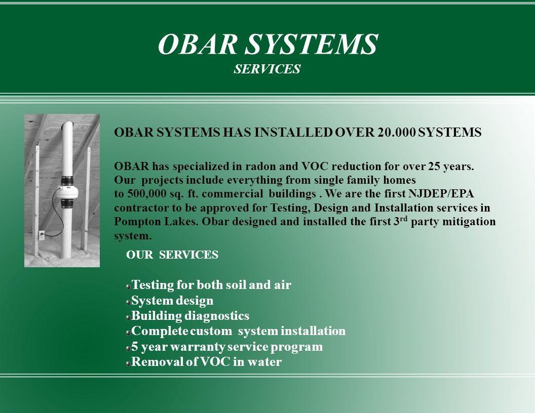 OBAR SYSTEMS SERVICES OBAR SYSTEMS HAS INSTALLED OVER 20.000 SYSTEMS