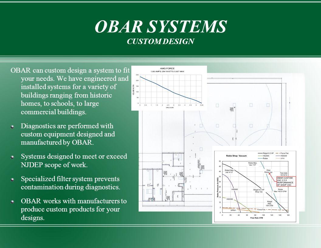 OBAR SYSTEMS CUSTOM DESIGN
