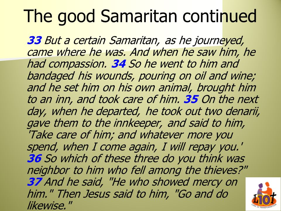 The good Samaritan continued