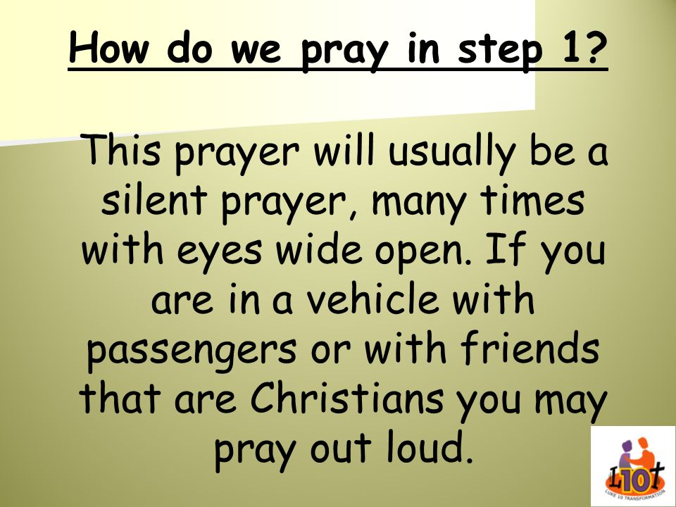 How do we pray in step 1