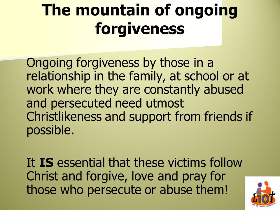 The mountain of ongoing forgiveness