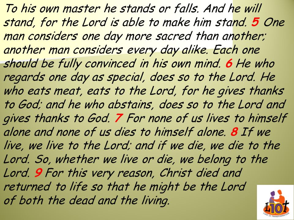 To his own master he stands or falls