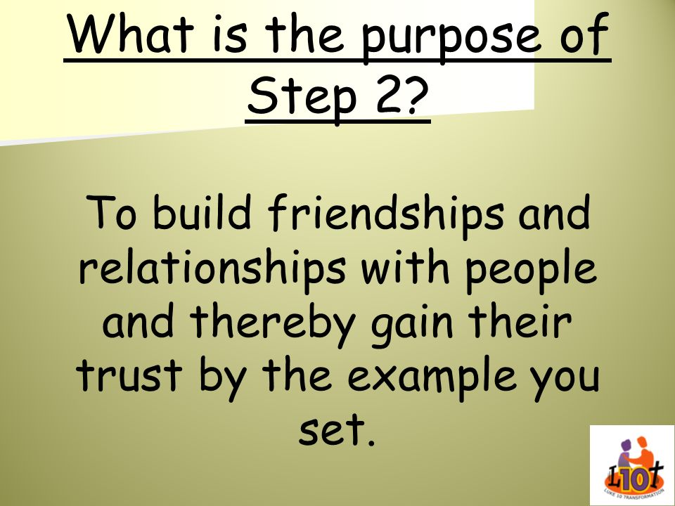 What is the purpose of Step 2
