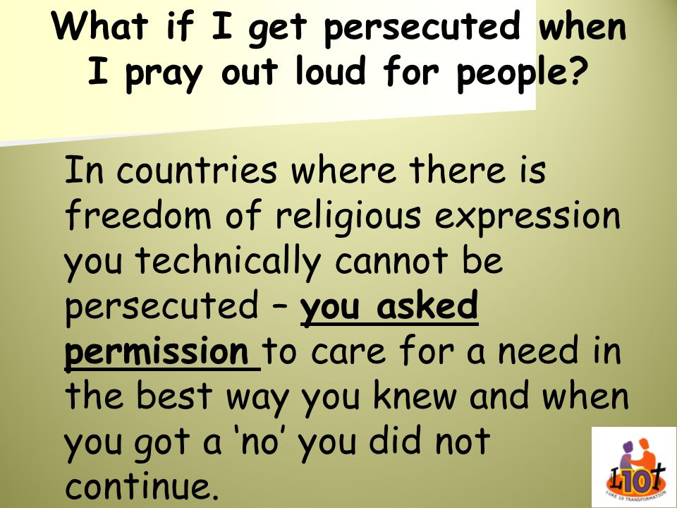 What if I get persecuted when I pray out loud for people