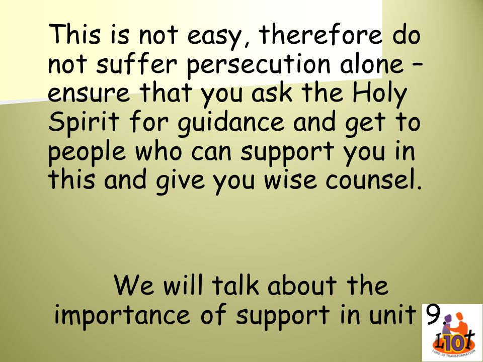 We will talk about the importance of support in unit 9.