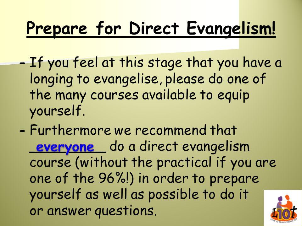 Prepare for Direct Evangelism!