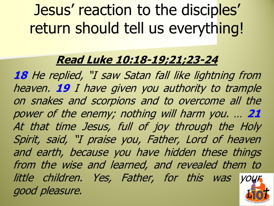 Jesus' reaction to the disciples' return should tell us everything!