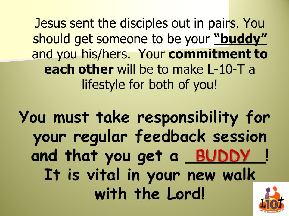 Jesus sent the disciples out in pairs