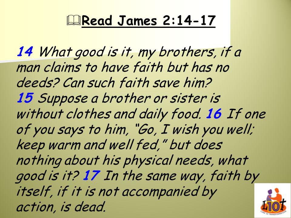 Read James 2:14-17