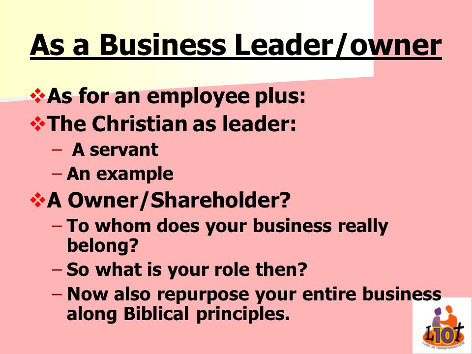 As a Business Leader/owner