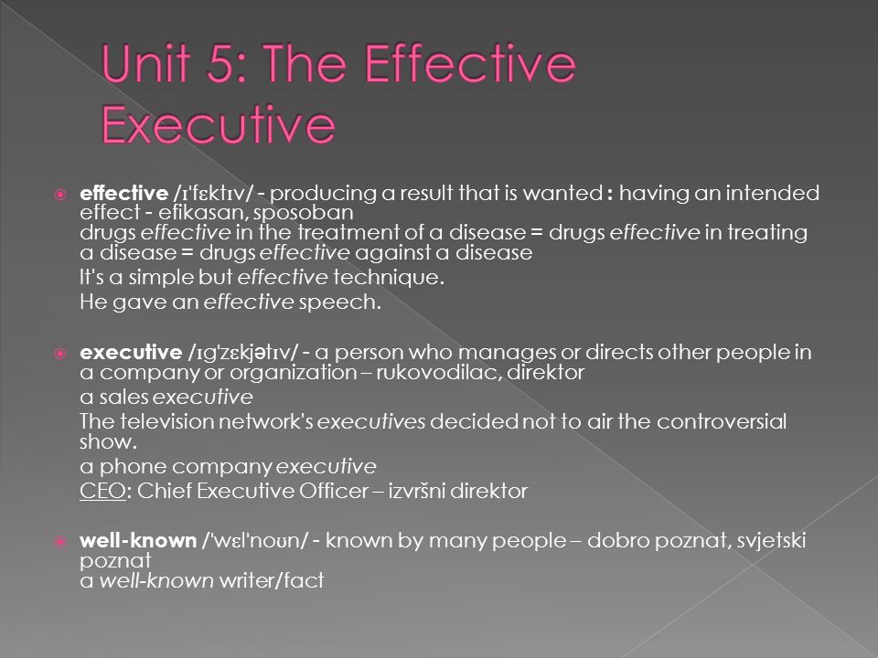Unit 5: The Effective Executive