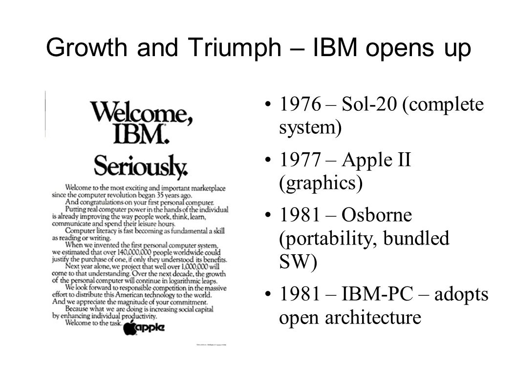 Growth and Triumph – IBM opens up