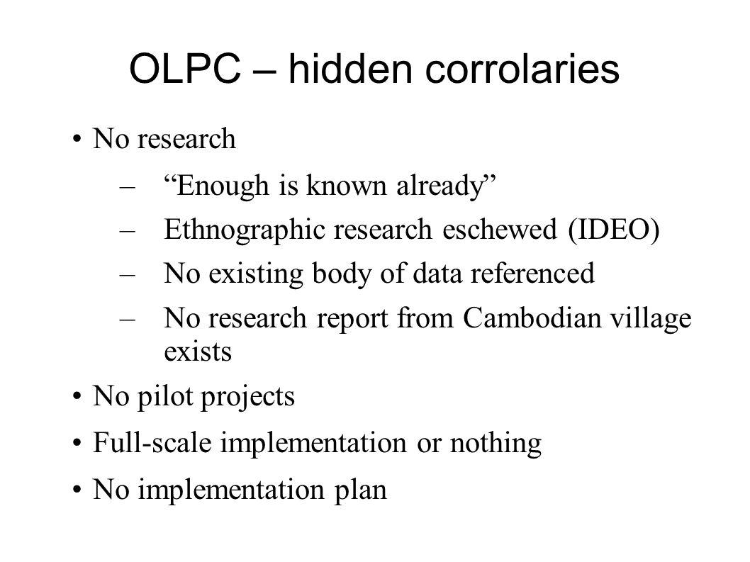 OLPC – hidden corrolaries