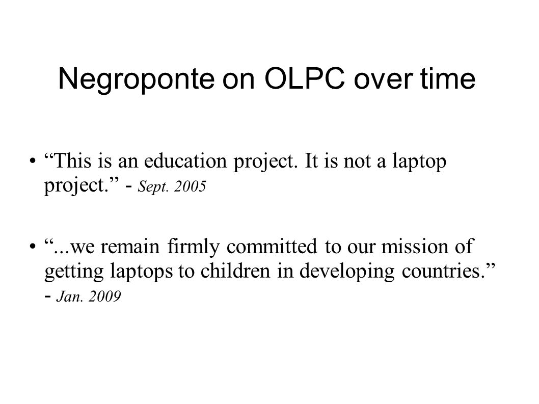 Negroponte on OLPC over time