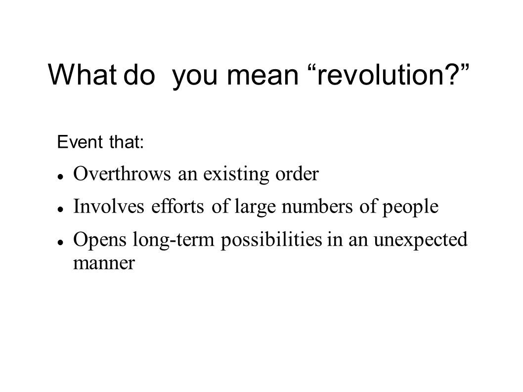 What do you mean revolution