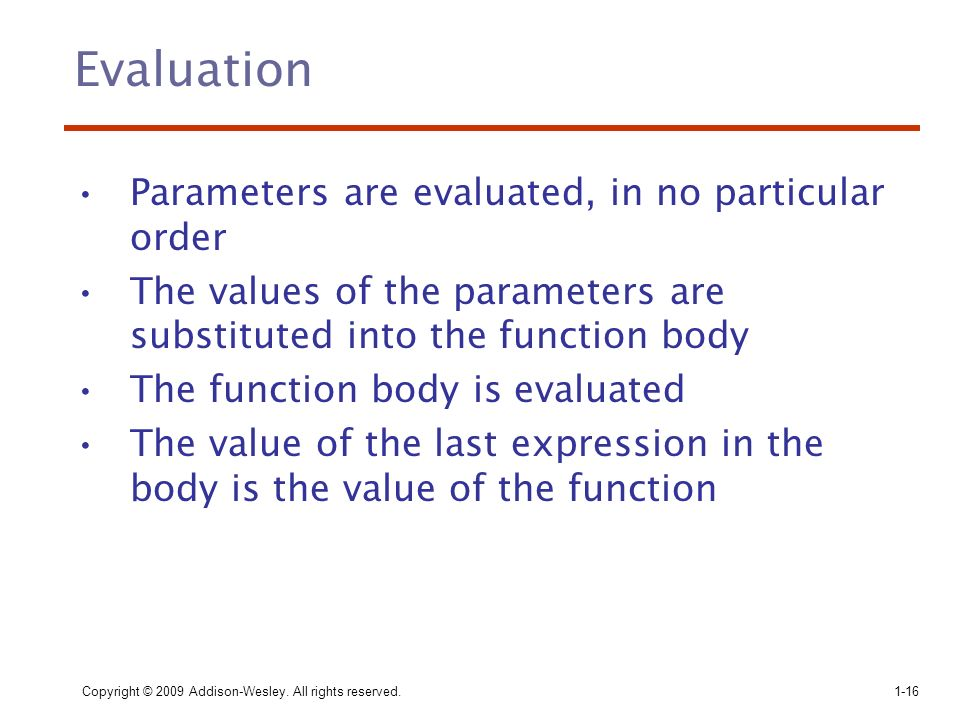 Evaluation Parameters are evaluated, in no particular order