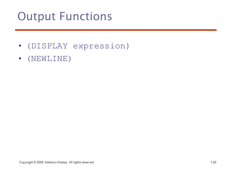 Output Functions (DISPLAY expression) (NEWLINE)