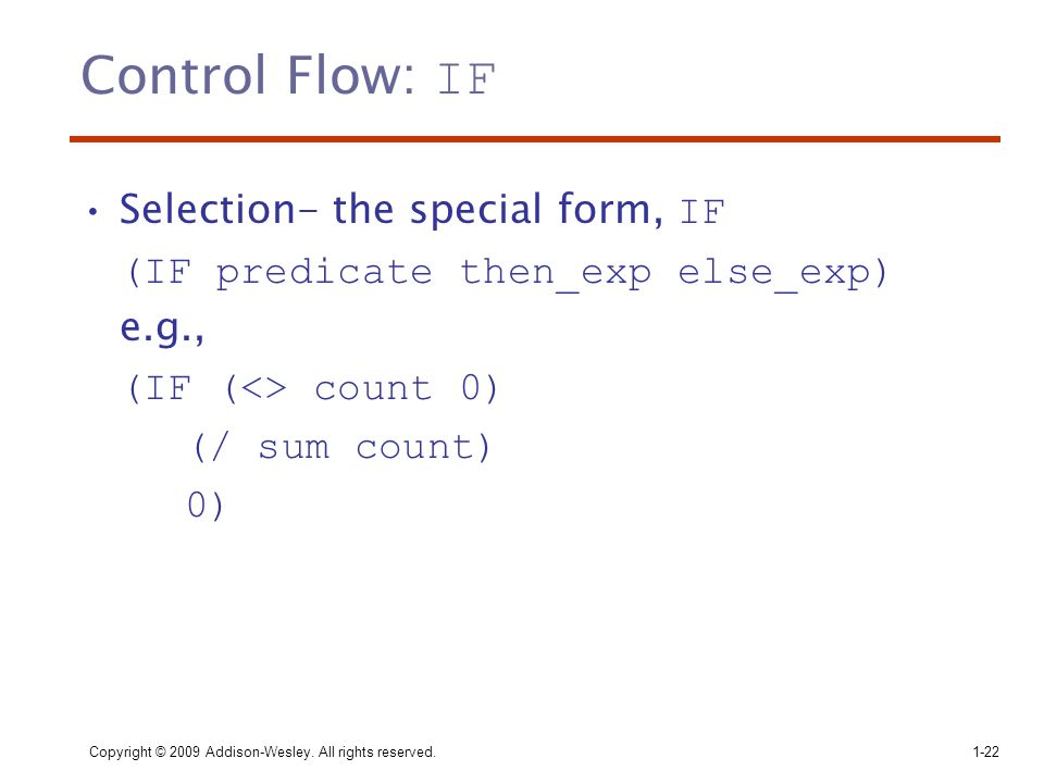 Control Flow: IF Selection- the special form, IF