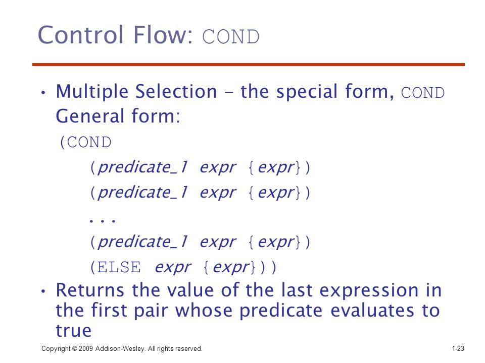 Control Flow: COND Multiple Selection - the special form, COND