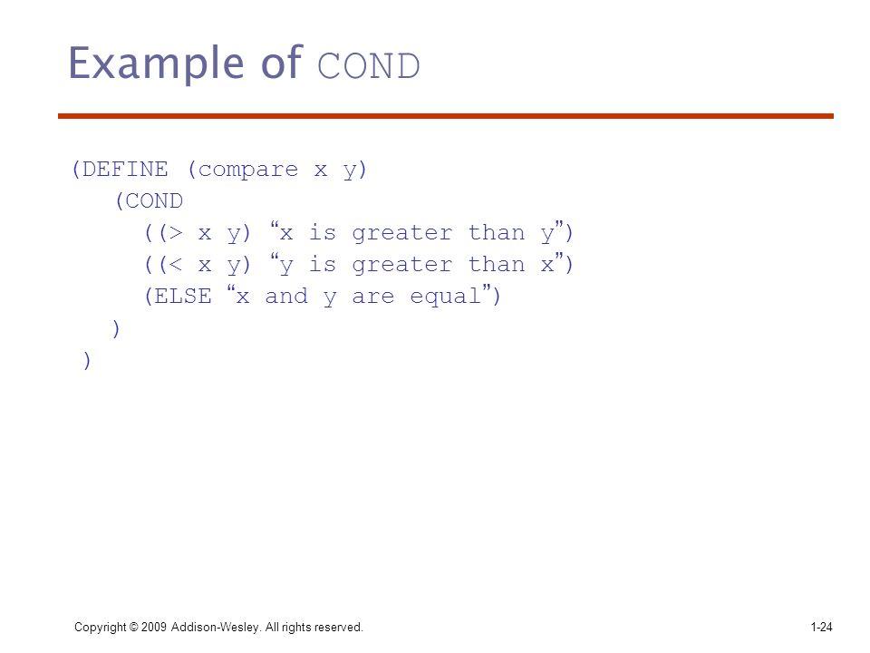 Example of COND (DEFINE (compare x y) (COND