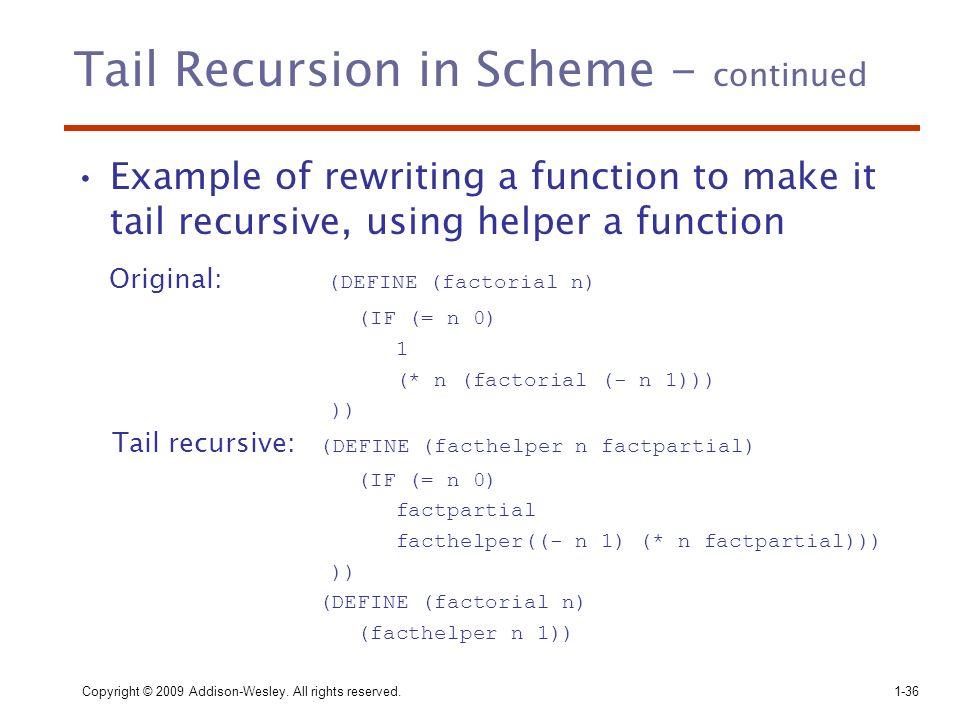 Tail Recursion in Scheme - continued