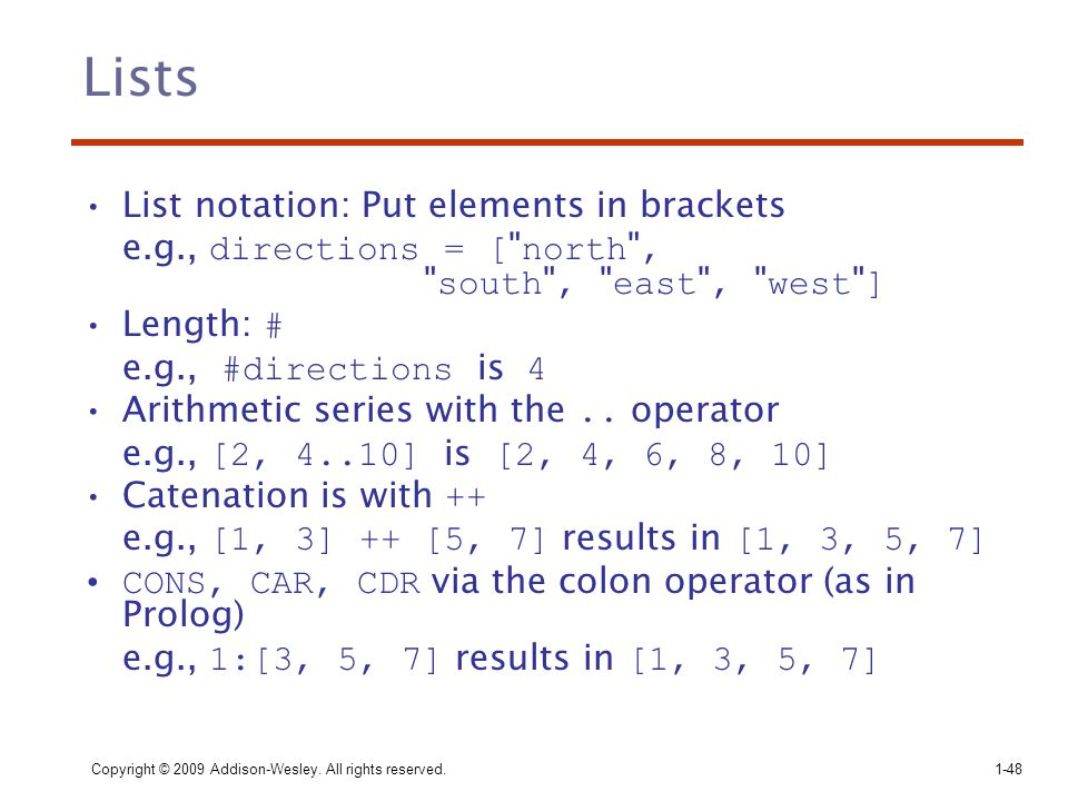 Lists List notation: Put elements in brackets
