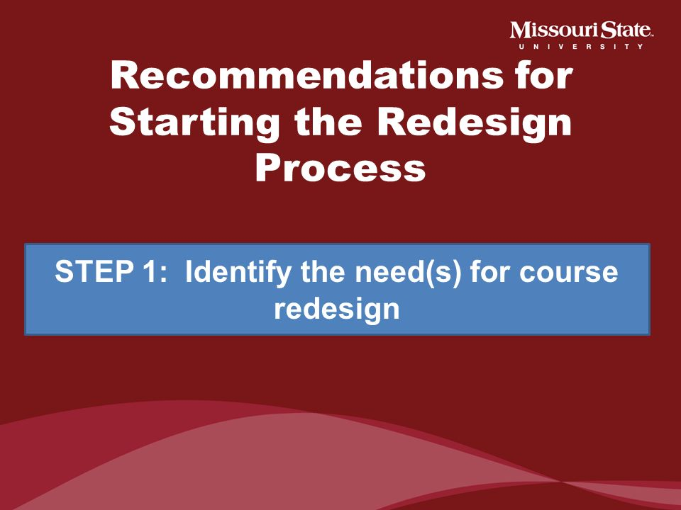 Recommendations for Starting the Redesign Process