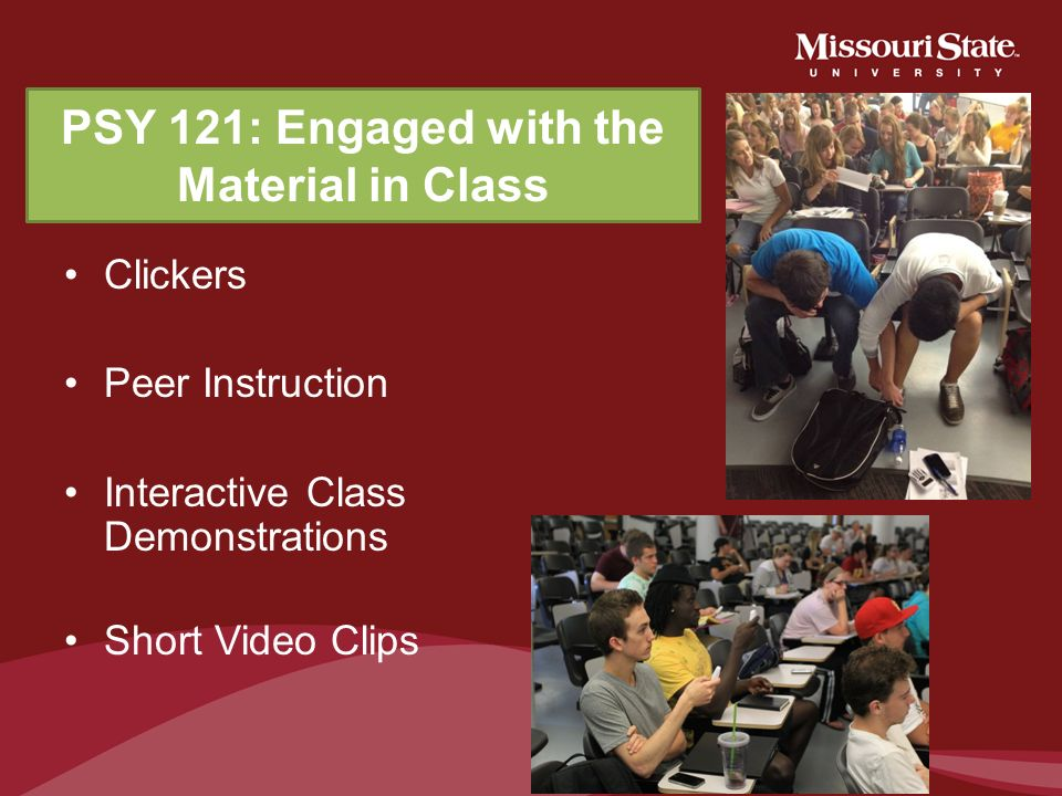 PSY 121: Engaged with the Material in Class