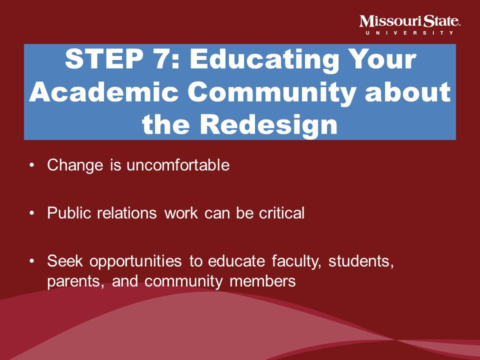 STEP 7: Educating Your Academic Community about the Redesign