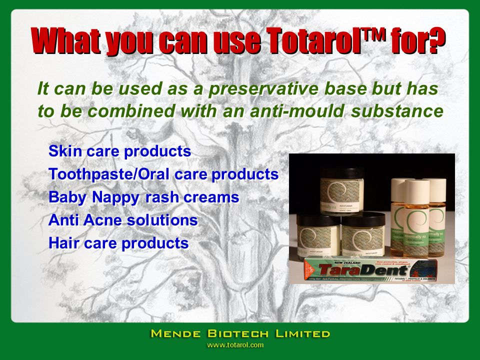 What you can use Totarol™ for