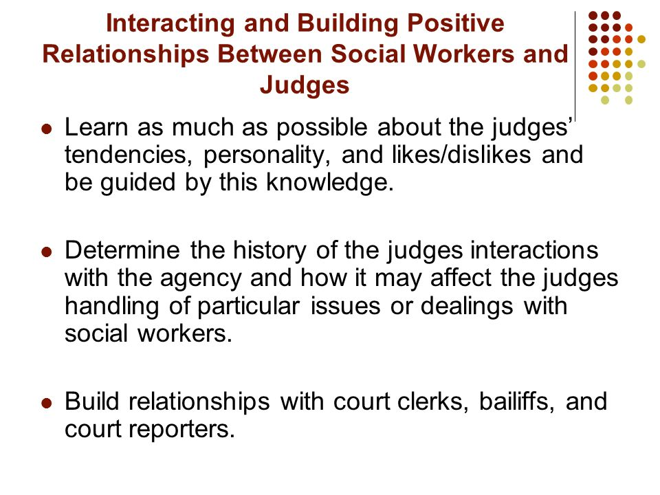 Interacting and Building Positive Relationships Between Social Workers and Judges