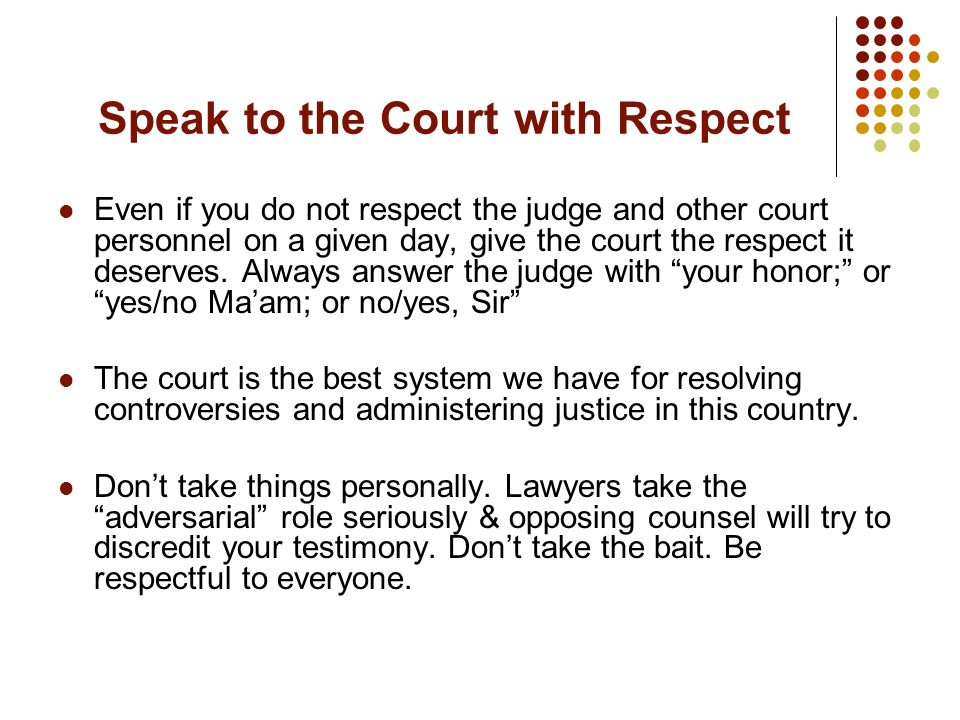 Speak to the Court with Respect